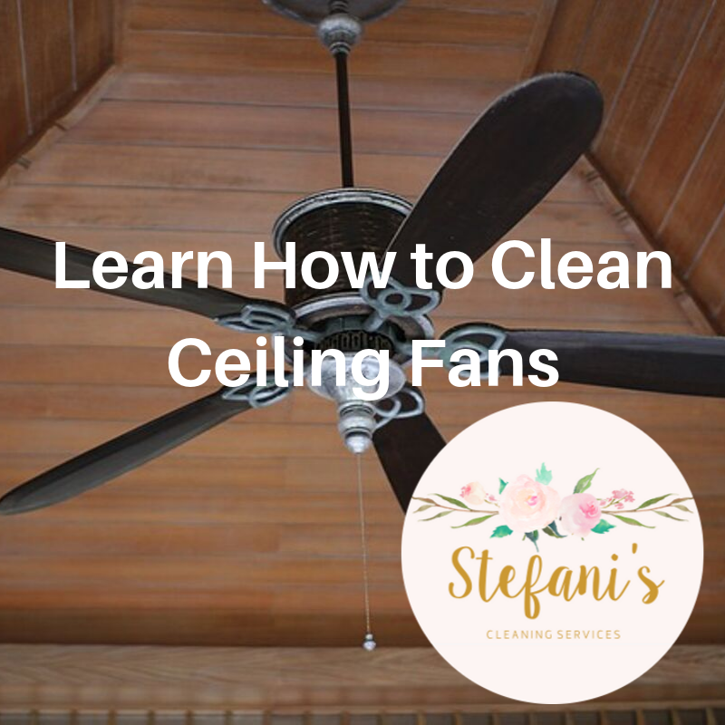 How to Clean Ceiling Fans
